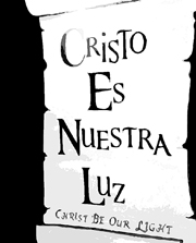 Cristo Es Nuestra Luz.
