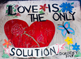 Love is the Only Solution.   Click to enter image viewer  Use the Save buttons below to save any of the available image sizes to your computer.